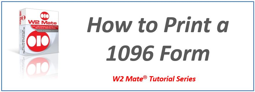 How To Print Form 1096 W2 Mate